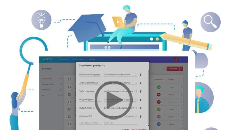 Semji v1.11: meilleure gestion de vos drafts et identification rapide du plan des contenus de vos concurrents