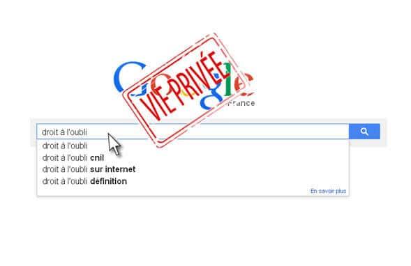 Droit à l'oubli, google, vie privée