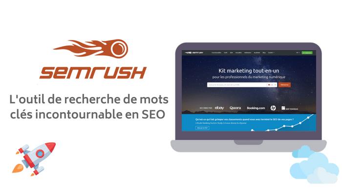 SEMRush un outil de recherche de mots clés efficace
