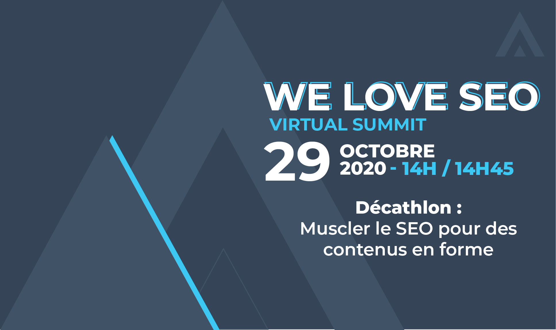 We Love SEO 2020 VIRTUAL SUMMIT : notre conférence Content Marketing /SEO