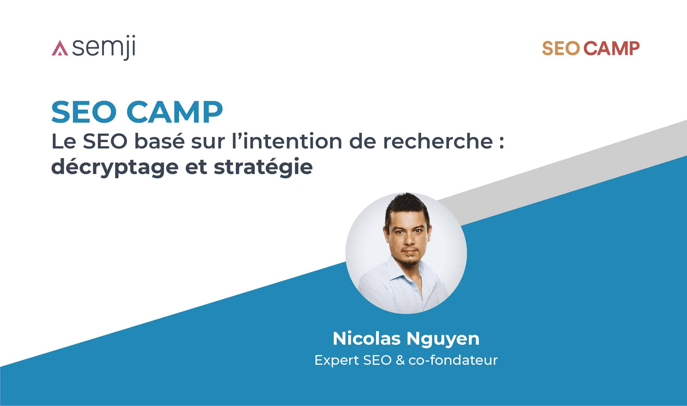 SEO Camp : Le SEO basé sur l'intention de recherche
