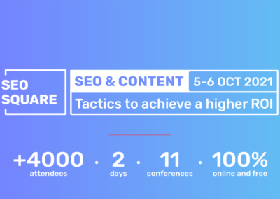 SEO SQUARE 3rd edition –  SEO & Content: Tactics to achieve a Higher ROI